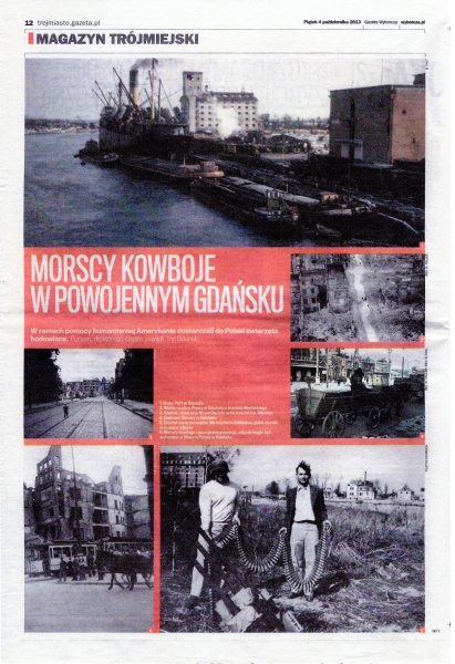 The photos taken in Gdansk by seagoing cowboys document the post-war history of the city.